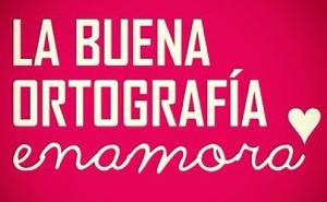 labuenaortografc3adaenamora