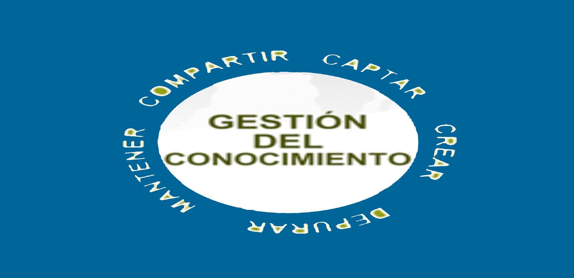 LA  GESTIÓN DEL CONOCIMIENTO